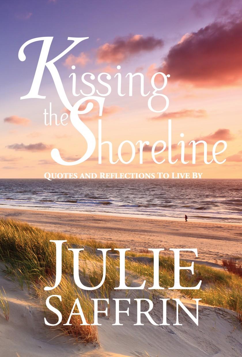 KissingtheShoreline | http://juliesaffrin.com