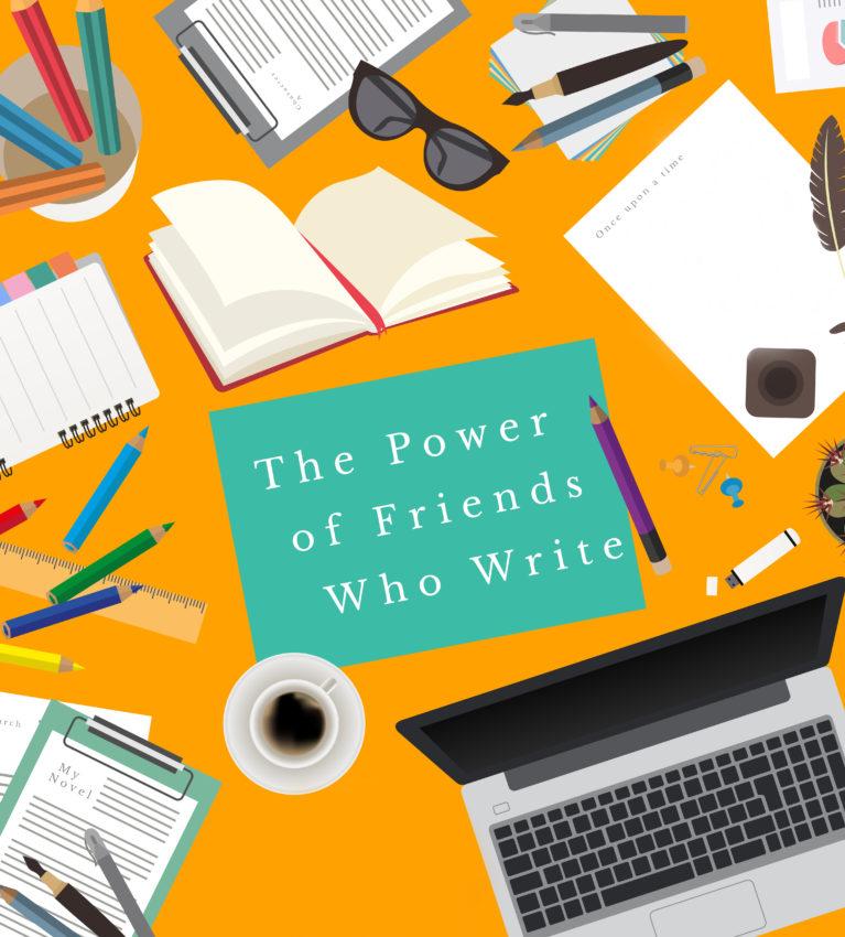 The power of friends who write   http://juliesaffrin.com